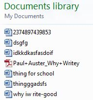 """Just the snippet of the chaotic """"My Documents"""" folder. My personal favorite title: """"thing for school"""""""